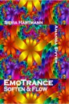 EmoTrance Soften & Flow Energy Hypnosis Session with Silvia Hartmann and Ananga Sivyer
