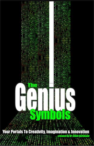 The Genius Symbols - Your Portals To Imagination, Innovation and Creativity by Silvia Hartmann